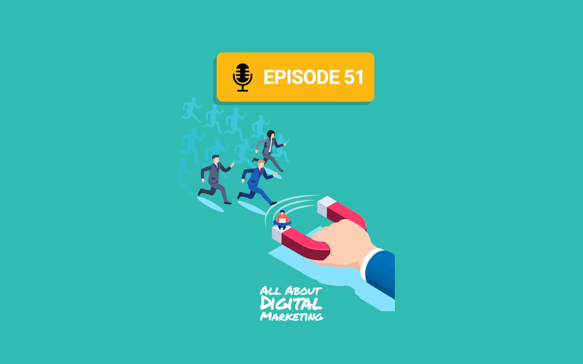 Ep.51 – Lead Generation and LinkedIn Ads with Anthony Blatner